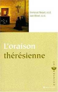 L'ORAISON THERESIENNE