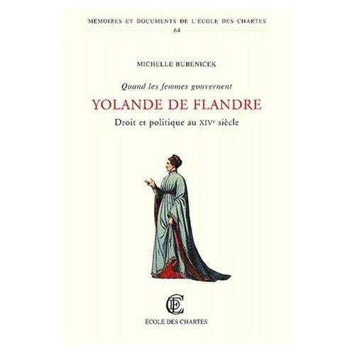 YOLANDE DE BAR. DROIT ET POLITIQUE AU XIVE SIECLE