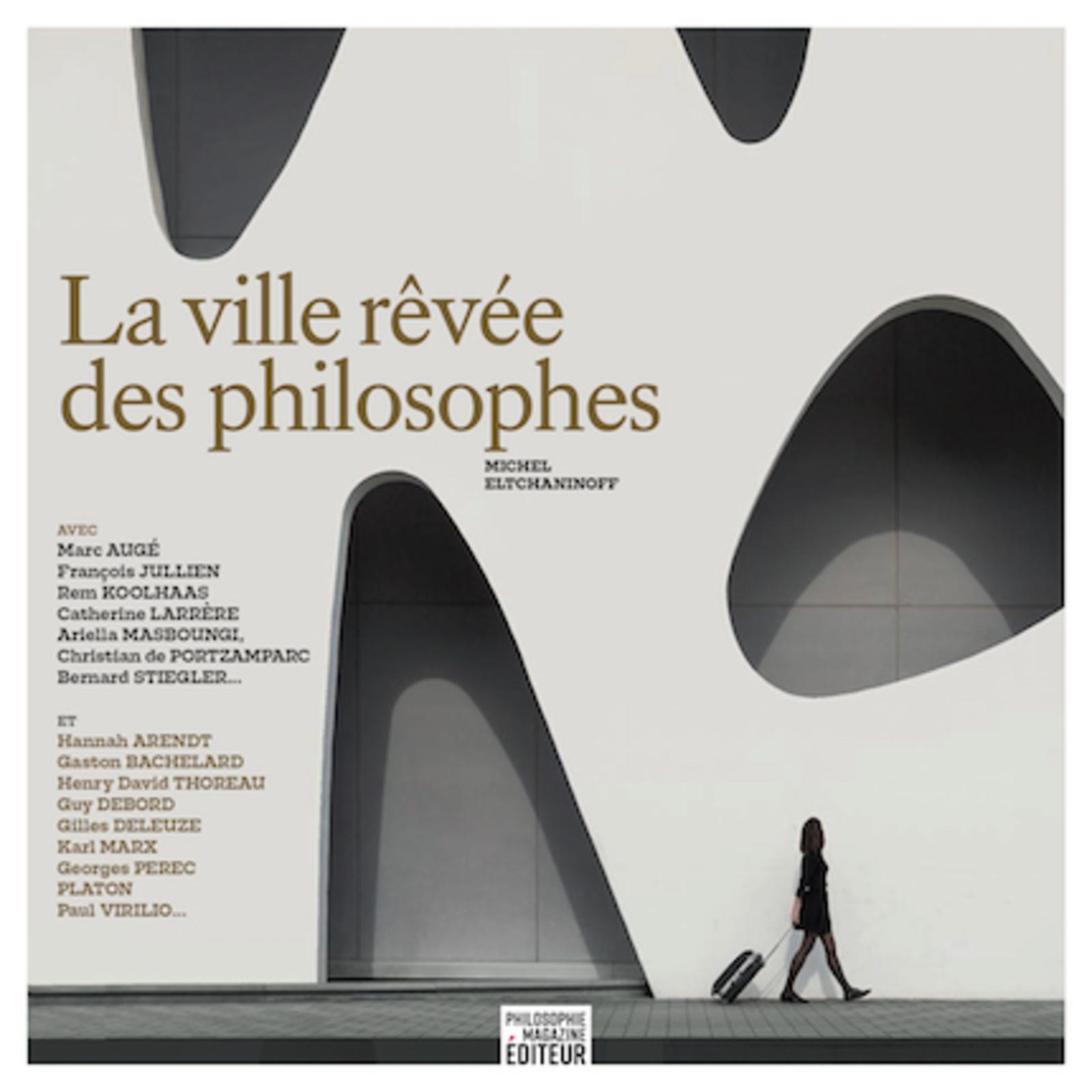 LA VILLE REVEE DES PHILOSOPHES