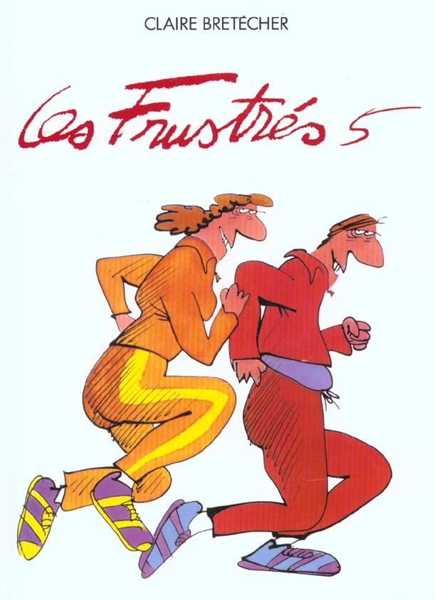 LES FRUSTRES  TOME 5