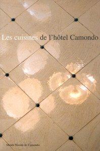 LES CUISINES DE L'HOTEL CAMONDO