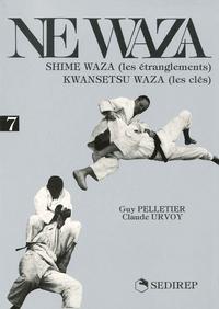 NE WAZA : SHIME WAZA (LES ETRANGLEMENTS) KWANSETSU WAZA (LES CLES)