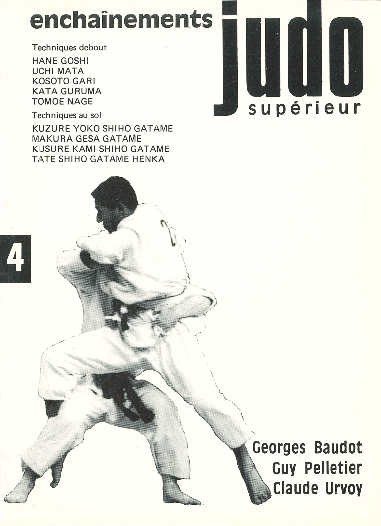 JUDO SUPERIEUR ENCHAINEMENTS TOME 4