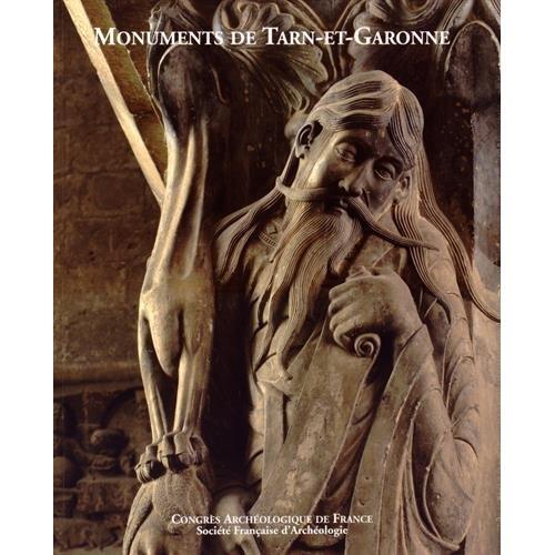 CONGRES ARCHEOLOGIQUE DE FRANCE 2012 TARN-ET-GARONNE - MONUMENTS DE TARN-ET-GARONNE