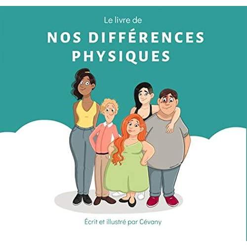 Les differences - t01 - le livre de nos differences physiques