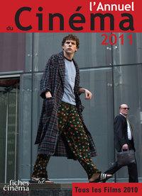 L' ANNUEL DU CINEMA 2011 - TOUS LES FILMS 2010