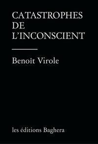 COLLECTION VITRIOL - T02 - CATASTROPHES DE L'INCONSCIENT