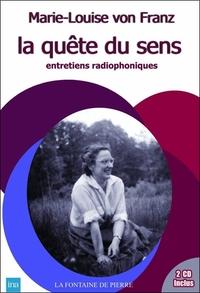 LA QUETE DU SENS - ENTRETIENS RADIOPHONIQUES (LIVRE + 2CD)