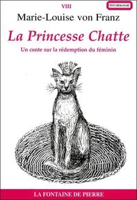 LA PRINCESSE CHATTE - UN CONTE SUR LA REDEMPTION DU FEMININ