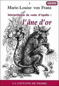 INTERPRETATION DU CONTE D'APULEE : L'ANE D'OR