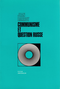 COMMUNISME ET QUESTION RUSSE