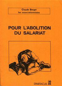 POUR L'ABOLITION DU SALARIAT