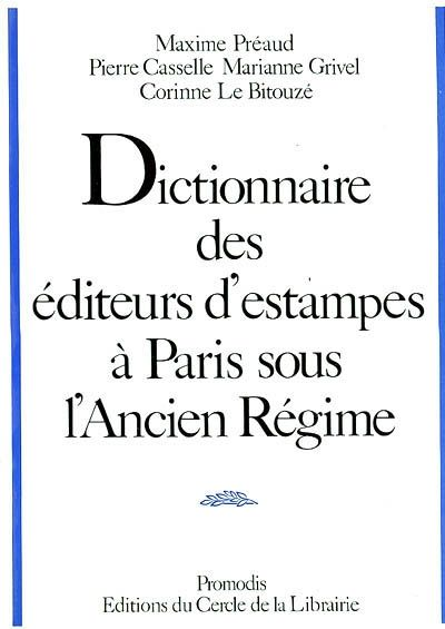 DICTIONNAIRE ED. ESTAMPES PARIS ANC. REGIME