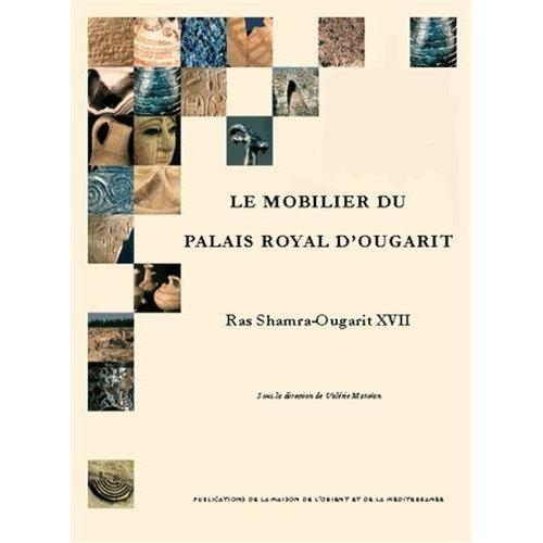 RSO XVII - LE MOBILIER DU PALAIS ROYAL D'OUGARIT
