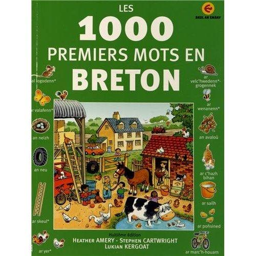 LES 1000 PREMIERS MOTS EN BRETON (VERSION 2011)