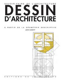 COURS DE DESSIN D'ARCHITECTURE A PARTIR DE LA GEOMETRIE DESCRIPTIVE