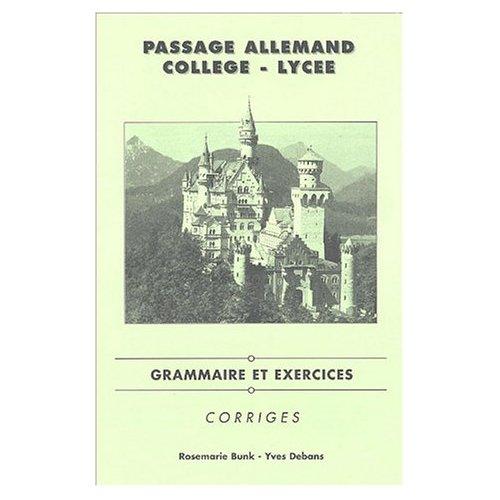 PASSAGE ALLEMAND COLLEGE/LYCEE - CORRIGES