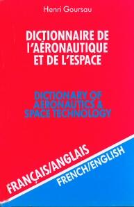 DICTIONNAIRE DE L'AERONAUTIQUE ET DE L'ESPACE -FR/ANGL-VOL2