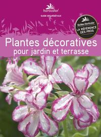 PLANTES DECORATIVES POUR JARDIN ET TERRASSE