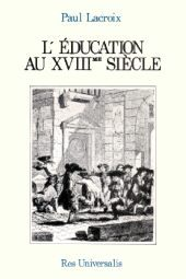 L'EDUCATION AU XVIIIE SIECLE