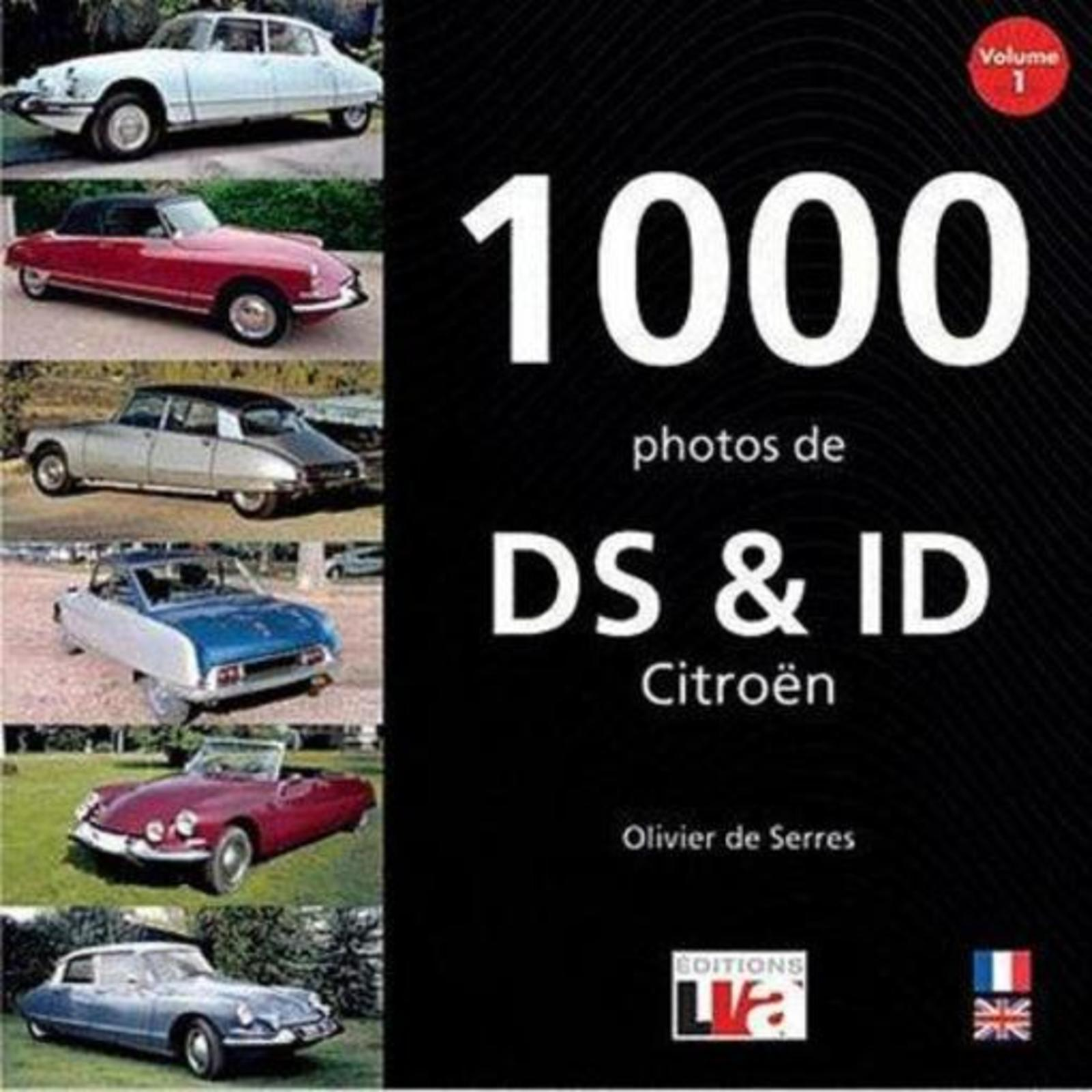 1000 PHOTOS DE DS ET ID CITROEN VOLUME 1
