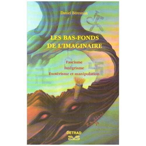 LES BAS FONDS DE L'IMAGINAIRE