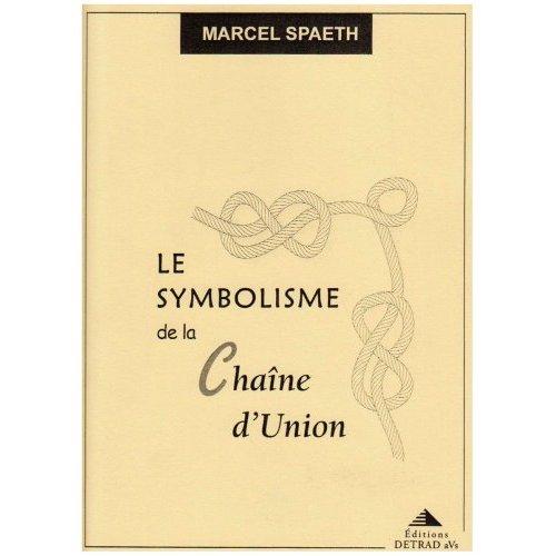 LE SYMBOLISME DE LA CHAINE D'UNION