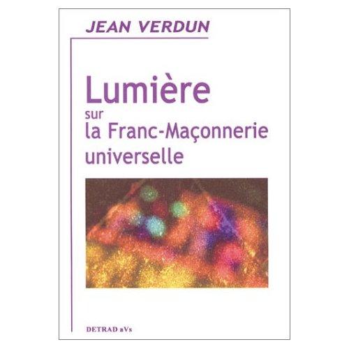 LUMIERE SUR LA FRANC-MACONNERIE UNIVERSELLE