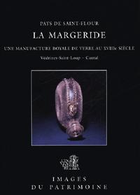 LA MARGERIDE, MANUFACTURE DE VERRE N 206