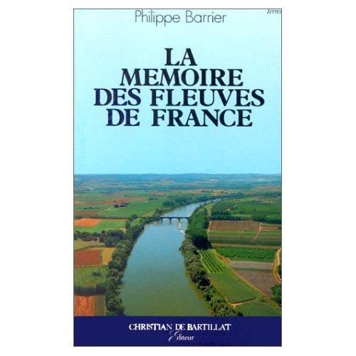 MEMOIRE DES FLEUVES DE FRANCE