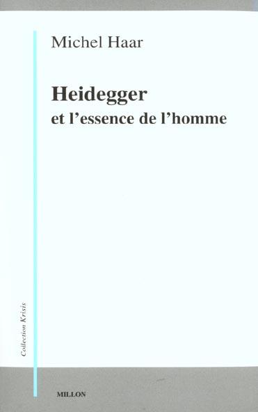 HEIDEGGER ET L'ESSENCE DE L'HOMME
