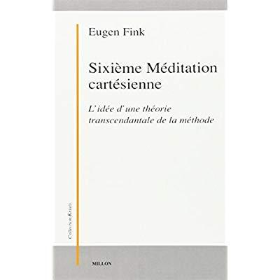 SIXIEME MEDITATION CARTESIENNE