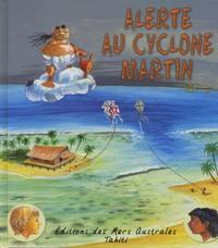 ALERTE AU CYCLONE MARTIN - LIVRE
