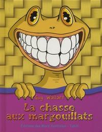 CHASSE AUX MARGOUILLATS (LA) - LIVRE