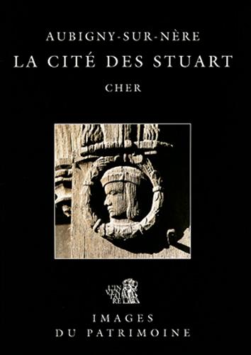 AUBIGNY-SUR-NERE, LA CITE DES STUART 136
