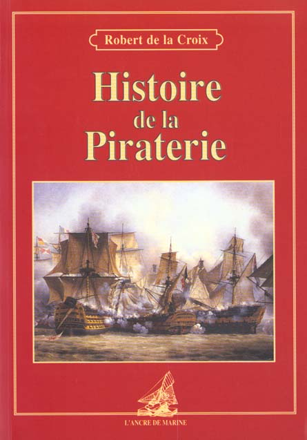 HISTOIRE DE LA PIRATERIE (CS 38332)