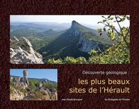 LES PLUS BEAUX SITES DE L'HERAULT, DECOUVERTE GEOLOGIQUE