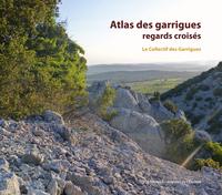 ATLAS DES GARRIGUES, REGARDS CROISES