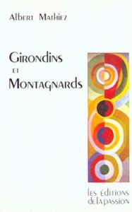 GIRONDINS ET MONTAGNARDS