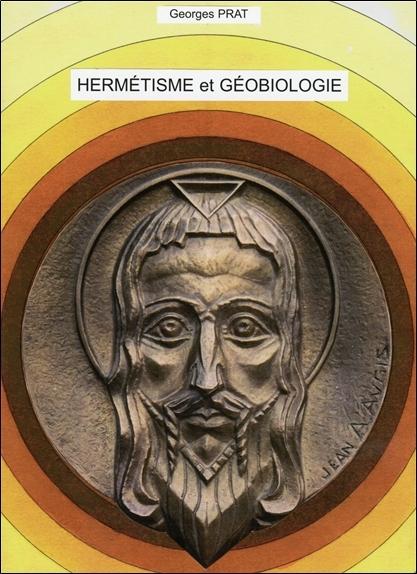 HERMETISME ET GEOBIOLOGIE