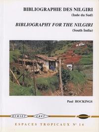 BIBLIOGRAPHIE GENERALE SUR LES MONTS NILGIRI DE L'INDE DU SUD, 1603-1 996/A COMPREHENSIVE BIBLIOGRAP