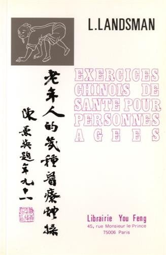 EXERCICES CHINOIS SANTE POUR PERSONNE AGEE