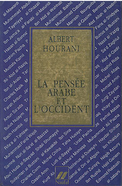 PENSEE ARABE ET L'OCCIDENT (LA)