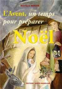 L'AVENT, UN TEMPS POUR PREPARER NOEL