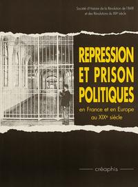 REPRESSION ET PRISON POLITIQUES