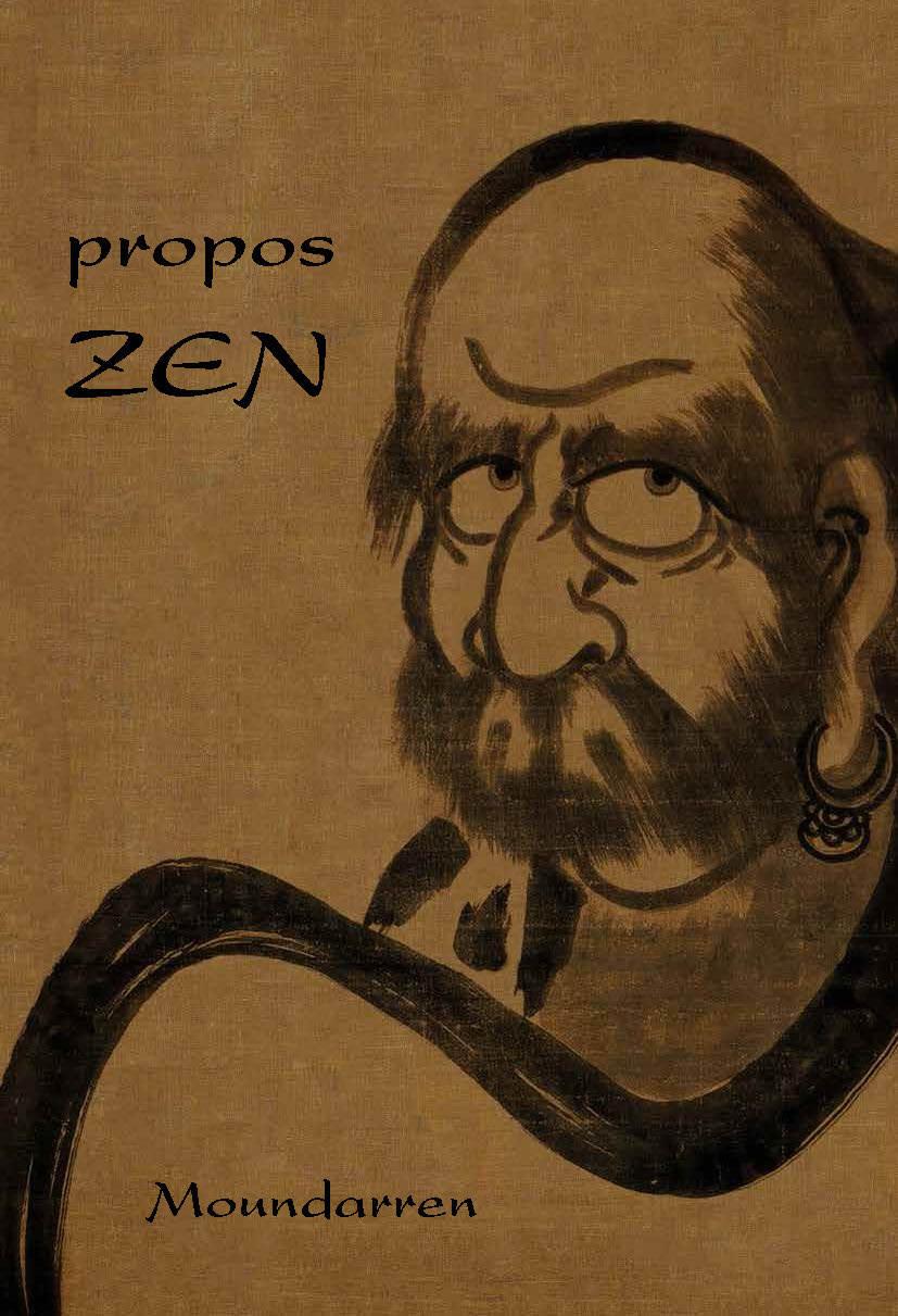PROPOS ZEN  EX CARREMENT ZEN