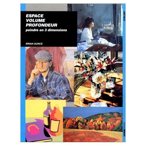 ESPACE VOLUME PROFONDEUR - PEINDRE EN 3 DIMENSIONS