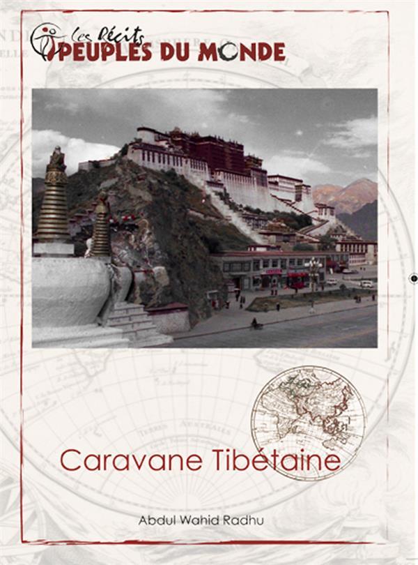 CARAVANE TIBETAINE