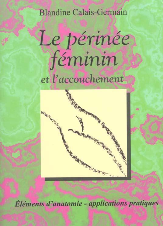 LE PERINEE FEMININ ET L'ACCOUCHEMENT