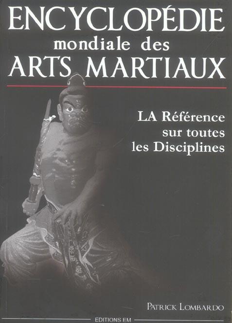 ENCYCLOPEDIE MONDIALE ARTS MARTIAUX